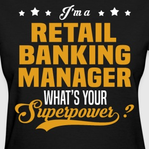 Retail Banking Manager - Women's T-Shirt
