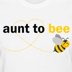 Aunt To Bee T-Shirts - Women's T-Shirt