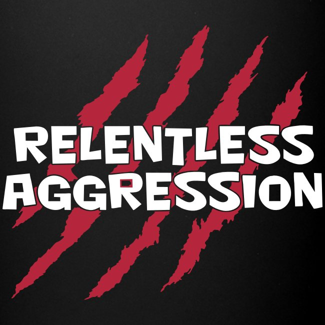 Relentless Aggression Mug