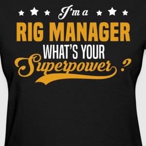 Rig Manager - Women's T-Shirt