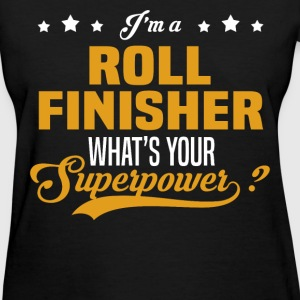 Roll Finisher - Women's T-Shirt