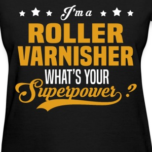 Roller Varnisher - Women's T-Shirt