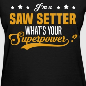 Saw Setter - Women's T-Shirt