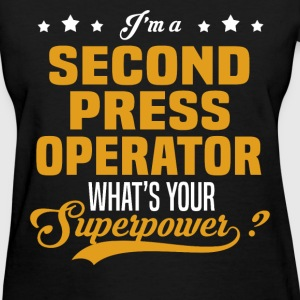 Second Press Operator - Women's T-Shirt