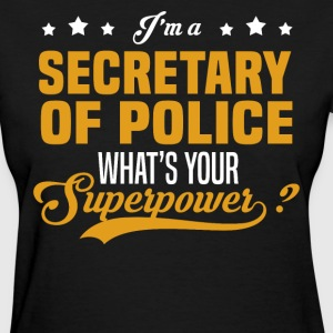 Secretary Of Police - Women's T-Shirt