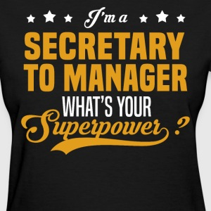 Secretary To Manager - Women's T-Shirt
