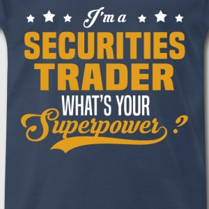 Securities Trader - Men's Premium T-Shirt