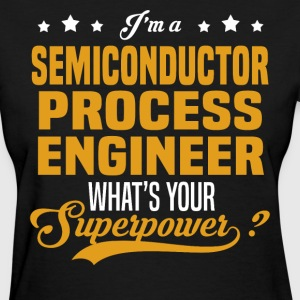 Semiconductor Process Engineer - Women's T-Shirt