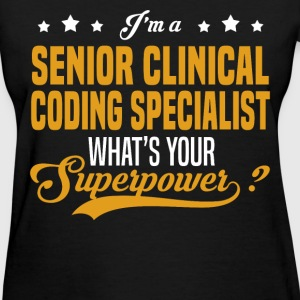 Senior Clinical Coding Specialist - Women's T-Shirt