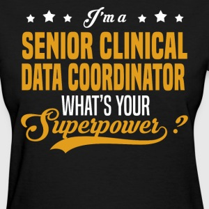 Senior Clinical Data Coordinator - Women's T-Shirt