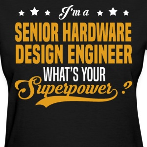 Senior Hardware Design Engineer - Women's T-Shirt