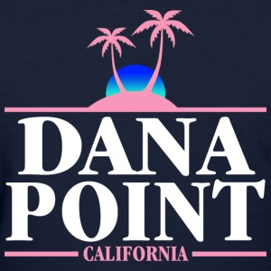 Dana Point T-Shirts - Women's T-Shirt