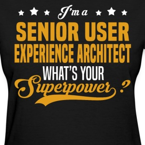 Senior User Experience Architect - Women's T-Shirt