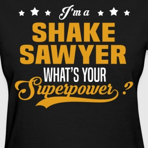 Shake Sawyer - Women's T-Shirt