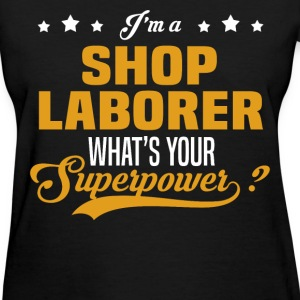 Shop Laborer - Women's T-Shirt