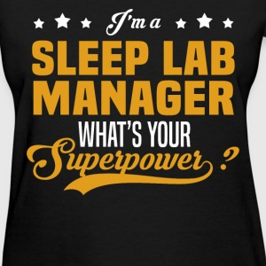 Sleep Lab Manager - Women's T-Shirt