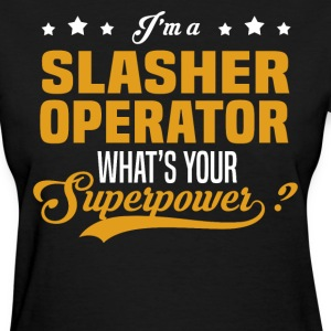 Slasher Operator - Women's T-Shirt