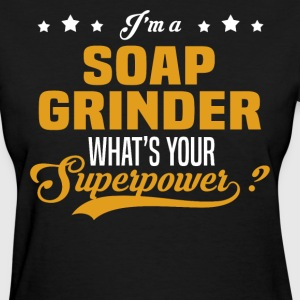 Soap Grinder - Women's T-Shirt
