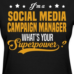 Social Media Campaign Manager - Women's T-Shirt