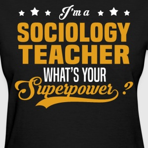 Sociology Teacher - Women's T-Shirt