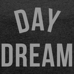 Young DAY DREAM Chic Diamond graphic design T-Shirts - Women's Roll Cuff T-Shirt