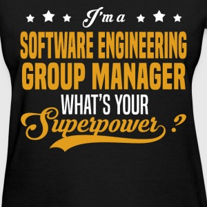 Software Engineering Group Manager - Women's T-Shirt