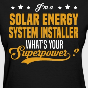 Solar Energy System Installer - Women's T-Shirt