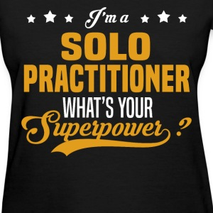 Solo Practitioner - Women's T-Shirt