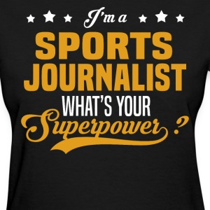Sports Journalist - Women's T-Shirt