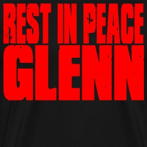 Rest In Peace Glenn T-Shirts - Men's Premium T-Shirt