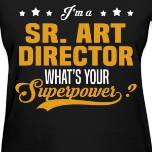 Sr. Art Director - Women's T-Shirt