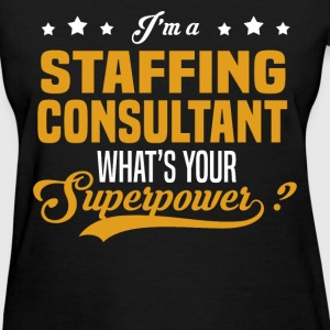 Staffing Consultant - Women's T-Shirt