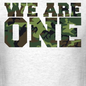 We Are One team motto shirt - Men's T-Shirt