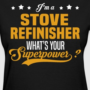 Stove Refinisher - Women's T-Shirt
