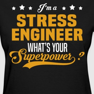 Stress Engineer - Women's T-Shirt