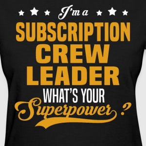 Subscription Crew Leader - Women's T-Shirt