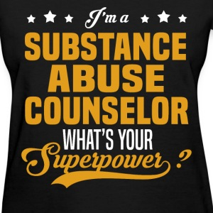 Substance Abuse Counselor - Women's T-Shirt