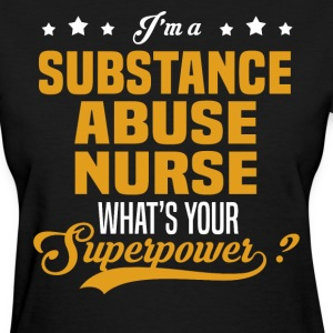 Substance Abuse Nurse - Women's T-Shirt