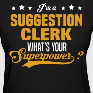 Suggestion Clerk - Women's T-Shirt
