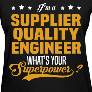 Supplier Quality Engineer - Women's T-Shirt