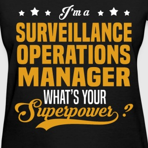 Surveillance Operations Manager - Women's T-Shirt