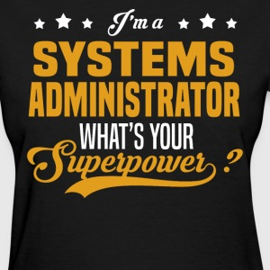 Systems Administrator - Women's T-Shirt