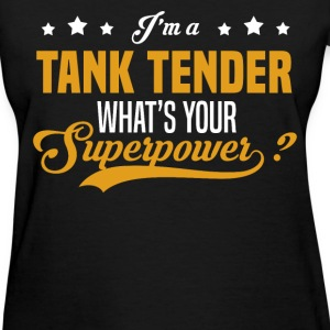 Tank Tender - Women's T-Shirt