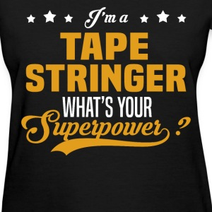Tape Stringer - Women's T-Shirt