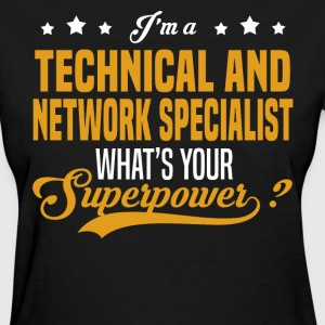 Technical and Network Specialist - Women's T-Shirt