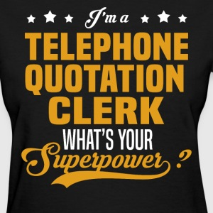 Telephone Quotation Clerk - Women's T-Shirt