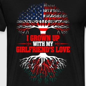 American Grown Up With My Welsh Girlfriends Love T-Shirts - Men's Premium T-Shirt