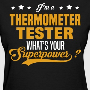 Thermometer Tester - Women's T-Shirt