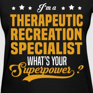 Therapeutic Recreation Specialist - Women's T-Shirt