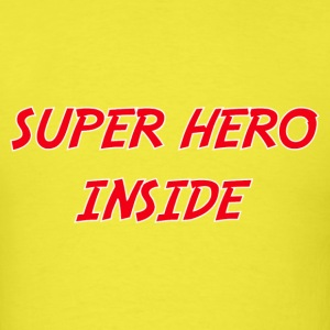SUPER HERO INSIDE - Men's T-Shirt